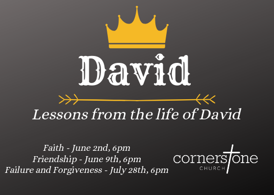 Lessons from the life of David – Faith